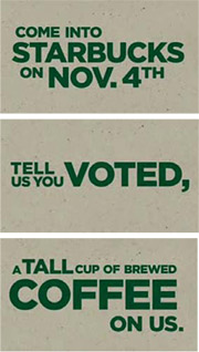 Starbucks election giveaway ad