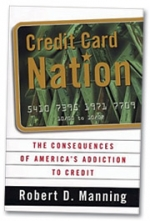 Robert Manning, consumer advocate and  author of 'Credit Card Nation,' says banks won't cut back on credit card lending because it helps make up for shortfalls in their mortgage divisions.