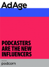 Podcasters are the new influencers