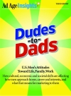 Dudes to Dads: U.S. Men's Attitudes Toward Life, Family, Work
