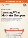 Shopper Marketing Volume 3: Neuroscience