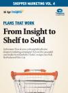Shopper Marketing Volume 4: Plans That Work