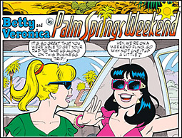 Betty and Veronica: Palm Springs Weekend
