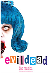 Evil Dead The Musical: Poster Campaign